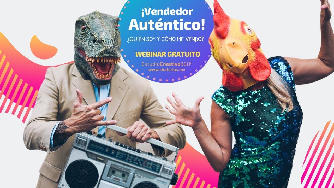 Vendedor Auténtico por Ana Cristina Gómez #Webinar