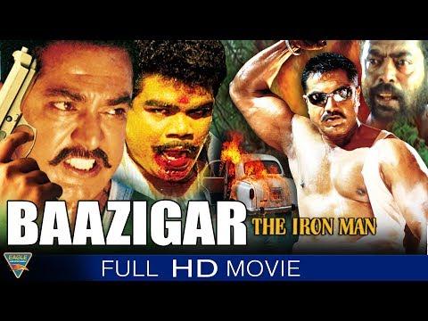 Baazigar The Iron Man Hindi Dubbed Full Movie    Sharat Kumar, Nagma, Rambha   Bollywood Full Movies