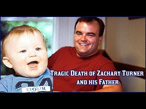 The Tragic Death of little Zachary Turner and his Father