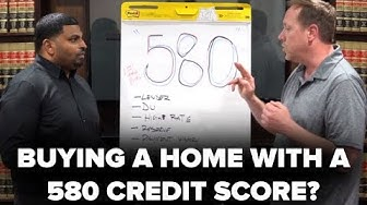 580 CREDIT SCORE: ENOUGH FOR HOME OWNERSHIP?