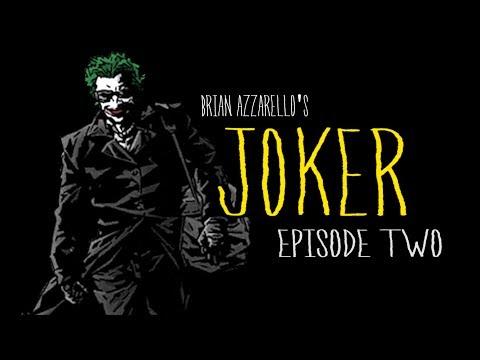 """Brian Azzarello's """"Joker"""" #2 motion comic"""