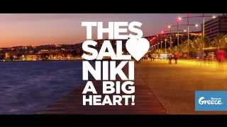 Thessaloniki: A Big Heart