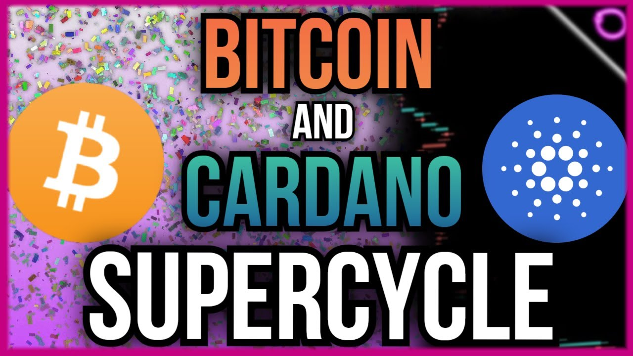 MASSIVE SUPER CYCLE For Bitcoin and Cardano