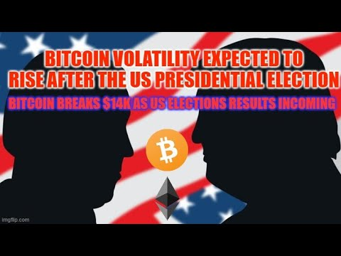 Bitcoin Breaks $14K As US Elections Results Incoming, Bitcoin Volatility Expected to Rise After the