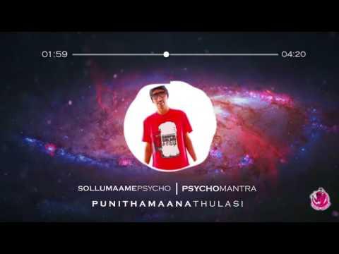 Sollu Maame Psycho | Punithamaana Thulasi 2011 | Psychomantra & Rabbit Mac