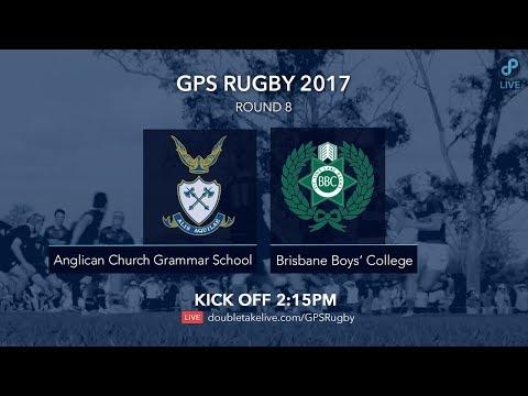 GPS Rugby 2017:  Anglican Church Grammar School v Brisbane Boys's College