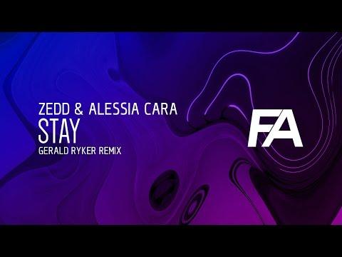 Zedd & Alessia Cara - Stay (Gerald Ryker Remix)