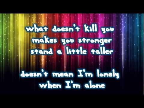 What Doesn't Kill You (Stronger) - Kelly Clarkson   lyrics