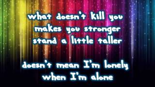 What Doesn't Kill You (Stronger) - Kelly Clarkson | lyrics