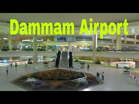 King Fahad International Airport Dammam, Saudi Arabia