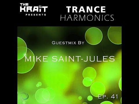 Trance Harmonics Radio 041 [Feat. Mike Saint-Jules Guestmix]
