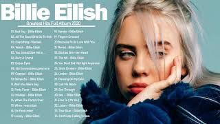 Billie Eilish Greatest Hits 2021 - Billie Eilish Full Playlist Best Songs 2021
