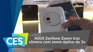 ASUS Zenfone Zoom traz câmera com zoom óptico - CES 2016 - TecMundo