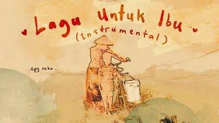 Lagu Untuk Ibu (Official Instrumental)