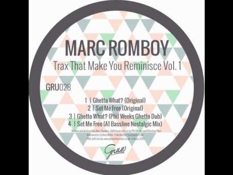 Marc Romboy - Ghetto What? (Original Mix)