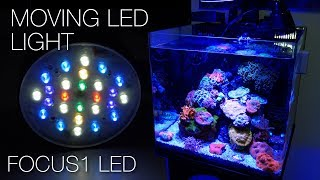 Focustronic Focus 1 - World's First Moving Aquarium LED Light