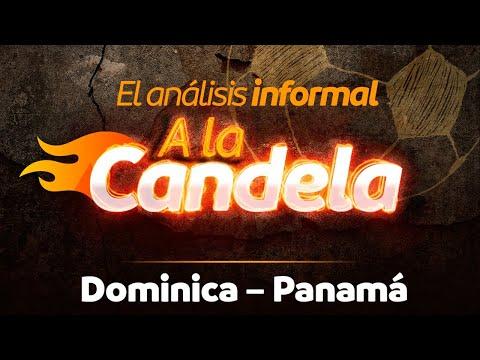 EN VIVO | Análisis Informal | Dominica - Panamá