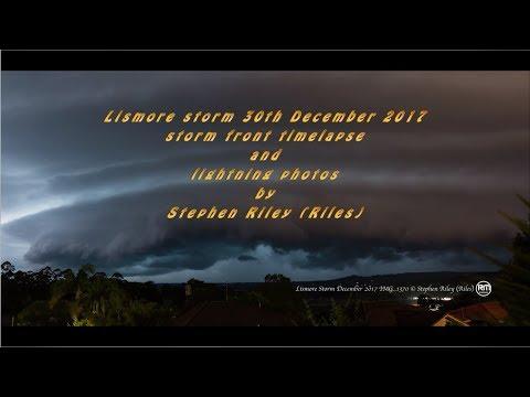 Amazing storm & lightning, Lismore, 30th Decmeber 2017