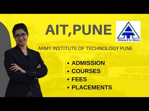 ARMY INSTITUTE OF TECHNOLOGY PUNE | ADMISSIONS | FEES | COURSES | PLACEMENT