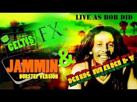 CeltisFX & Bob Marley - Jammin (Dubstep Version) FREE Download!
