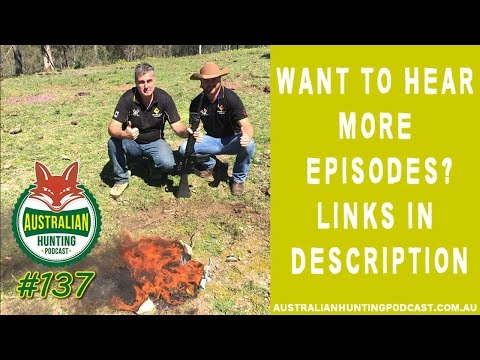 AHP #137 – A Weekend With Shooting Stuff Australia