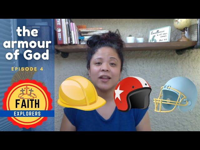 Faith Explorers   Armour of God   Episode 4 Helmet and Shield