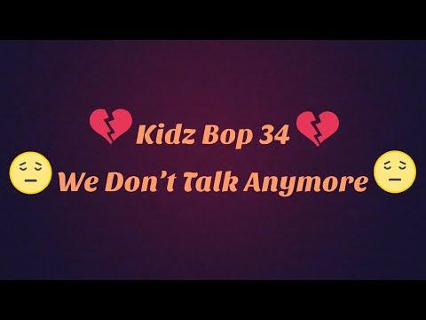 Kidz Bop 34-We Don't Talk Anymore Lyrics