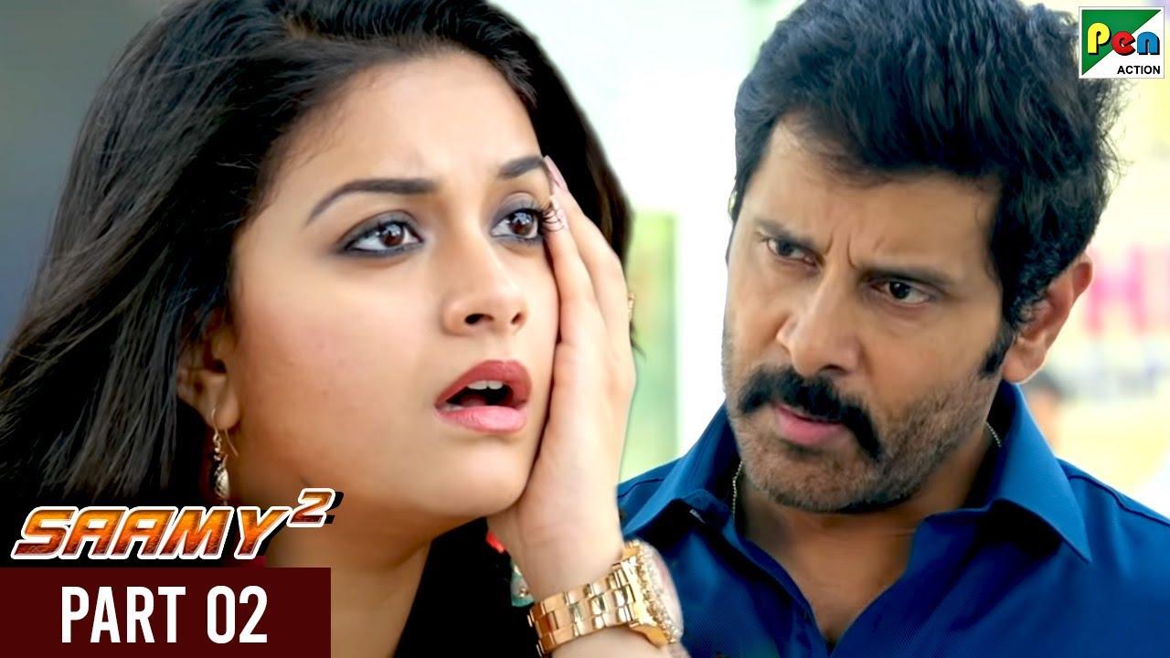 Saamy²   Full Hindi Dubbed Movie   Vikram, Aishwarya Rajesh, Keerthy Suresh   Part 02