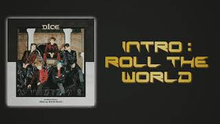 D1ce - intro : roll the world (slow version)