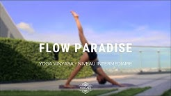 Flow Paradise - Yoga Vinyasa - Niveau intermédiaire