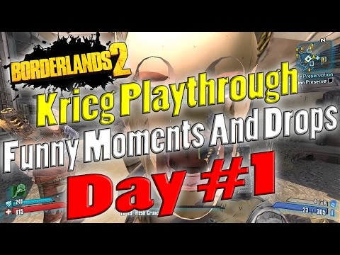 Borderlands 2 | Krieg Playthrough Funny Moments And Drops | Day #1