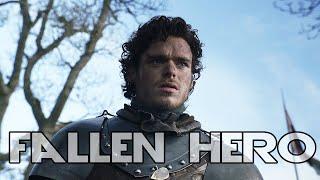 (GoT) Robb Stark || Fallen Hero