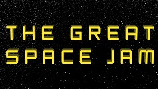 The Great Space Jam (extended cut)