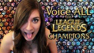 Repeat youtube video Voice ALL the League of Legends Champions!