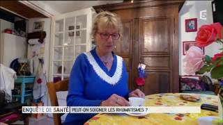 Enquête de santé - Peut on soigner les rhumatismes 02/02/2016