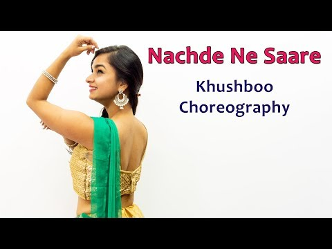 Nachde Ne Saare Song Dance Choreography | Bollywood Video Songs | Best Hindi Songs For Dancing Girls