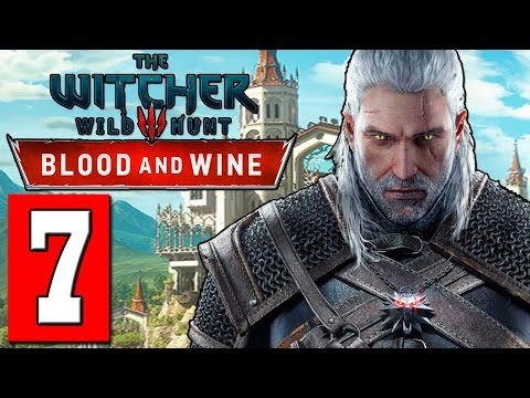 The Witcher 3: Blood and Wine Walkthrough Part 7 QUEST THE MAN FROM CINTRA Lets Play