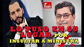 NAYIB PONE EN SU LUGAR a ex diputado del FMLN que insulto a ministra