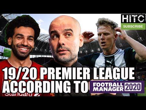 2019/20 Premier League Season According To Football Manager 2020