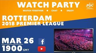 PDC WATCH PARTY | Premier League Darts | Rotterdam 2018