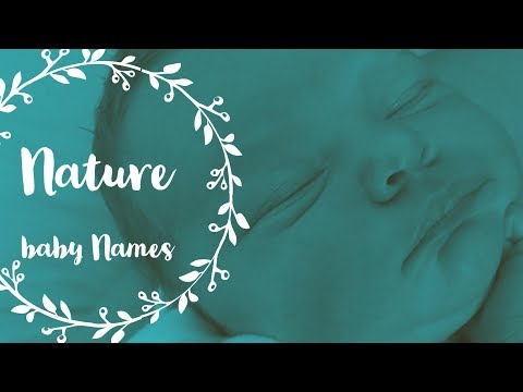 NATURE INSPIRED BABY BOY & GIRL NAMES   theefunnymummy vlog