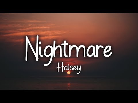 Halsey – Nightmare (Clean – Lyrics)