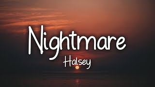 Halsey - Nightmare (Clean - Lyrics)