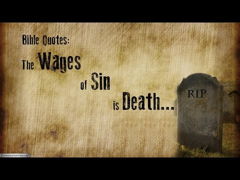 Bible Quotes For The Wages Of Sin Is Death Romans 6060 YouTube Inspiration Bible Death Quotes