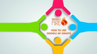 NonProfit Fire: How to Use Google Ad Grants