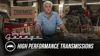 High Performance Transmissions - Jay Leno's Garage