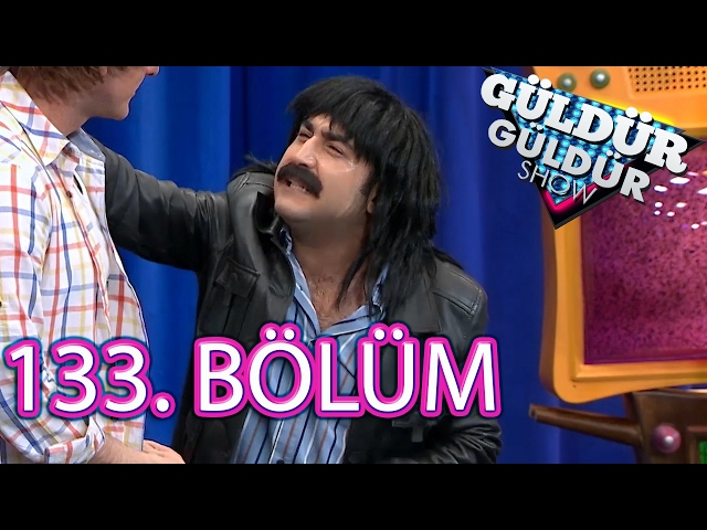 Güldür Güldür Show 133. Bölüm Full HD Tek Parça (10 Şubat 2017)