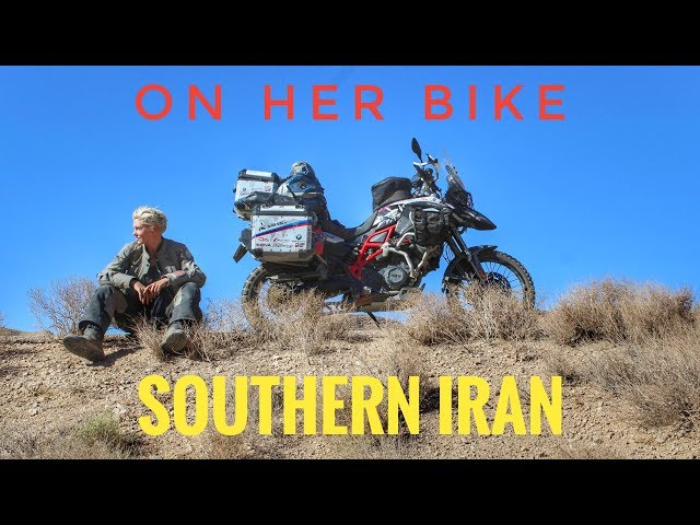 Southern Iran. On Her Bike Around the World. Episode 11