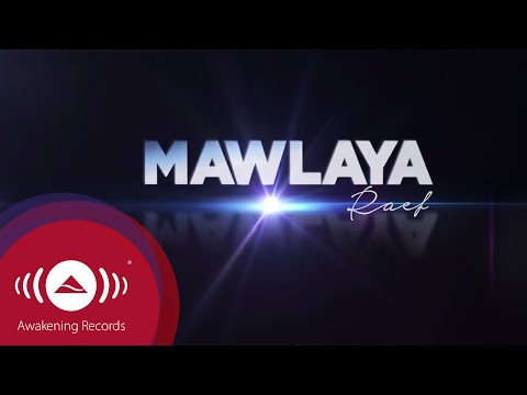 "Raef - Mawlaya | ""The Path"" Album (Official Lyric Video)"
