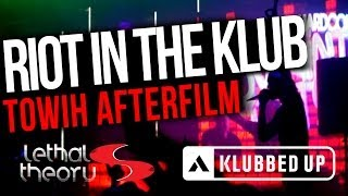 Joey Riot & Klubfiller - Riot In The Klub (TOWIH Aftermovie)